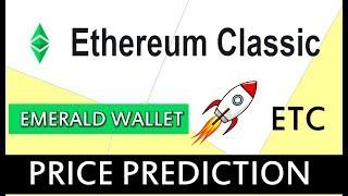 ETHEREUM CLASSIC PRICE PREDICTION  | ETHEREUM CLASSIC (ETC) LATEST NEWS - EMERALD WALLET 10 APRIL