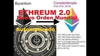 ¡¡¡ ETHEREUM 2.0, EL NUEVO ORDEN MUNDIAL !!!