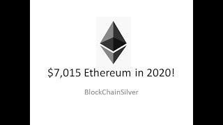 $7000 Ethereum in 2020!