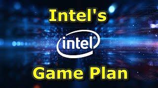 Intels Game Plan