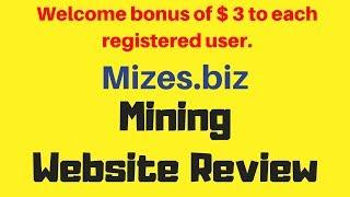 Mizes.biz Mining Website Review.