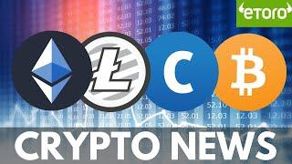 3 Things In the Way of Mass Adoption! BTC, ETH and LTC Price Predictions, eToro - Crypto News