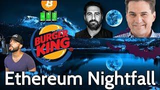 Ethereum EY Nightfall Is About To Change The Game | Free Burker King BTC | Peter McCormack Flinches?