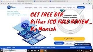 BITHER PLATFORM ICO REVIEW,How to Participate Get Free BTR By Manish