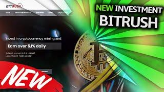 SCAM INVESTMENT REVIEW : BITRUSH - NEW SCAM INVESTMENT