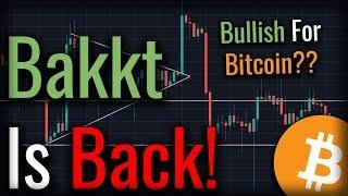 Bakkt Is BACK & Hiring! Will Bakkt Launching Trigger Bullishness From Bitcoin?