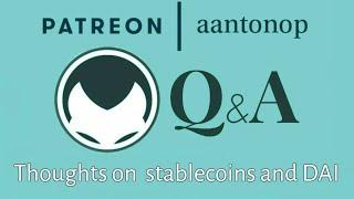 Ethereum Q&A: Stablecoins and DAI