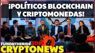 ¡BITCOIN, POLÍTICOS Y BLOCKCHAIN! /CRYPTONEWS 2019