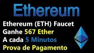 Ethereum (ETH) Faucet | Ganhe 567 Ether | A cada 5 Minutos | Prova de Pagamento