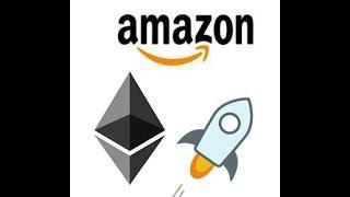 Ethereum, Stellar to be used with Amazon Web Services?