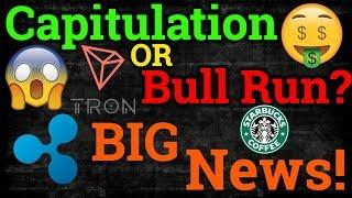 Capitulation Or Bull Run?! Tron TRX, Ripple XRP News! Cryptocurrency/Bitcoin BTC Trading + Analysis