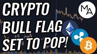 BULL FLAG About To Pop In Bitcoin & Crypto Markets!? BTC, ETH, XRP, Cryptocurrency & Stocks News!