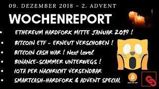BITCOIN ETF VERSCHOBEN - ETHEREUM HARDFORK JAN 2019- BINANCE SCAM & IOTA PER NACHRICHT SENDEN