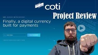 Coti Blockchain Project Review - Ultimate Power Grid Of Payments
