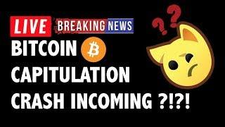 Capitulation Crash is Next for Bitcoin (BTC)?! - Crypto Market Analysis & Cryptocurrency News
