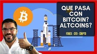 Que está pasando con Bitcoin? Altcoins?