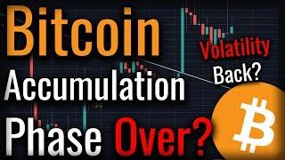 Is Bitcoin's Accumulation Phase Coming To An End?