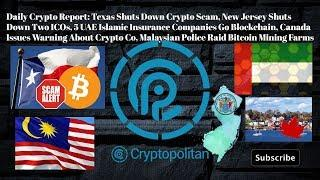 Texas Shuts Down Crypto Scam, New Jersey Shuts Down Two ICOs, 5 UAE Islamic Ins Co Go Blockchain