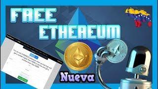 Free-Ethereum ➤ Ya Salio La Nueva Pagina Para GANAR ETHEREUM GRATIS Modelo Free | Esta Increíble
