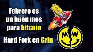 febrero es bueno para bitcoin, Hard Fork en Grin, noticias ethereum y mas