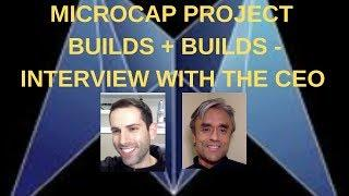 Microcap Project Builds and Builds - Platform Demos Coming Soon! Interview with the CEO