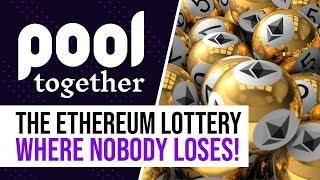 Pool Together Tutorial - How To Enter The Ethereum Lottery