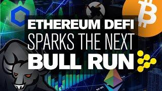 BITCOINs Next Bull Run Will Be Sparked by ETHEREUM DeFi
