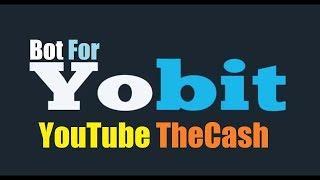 Simple YoBit Bot - free trading bot for YoBit.Net