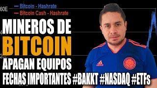 Por qué Mineros #Bitcoin APAGAN Equipos |Fechas IMPORTANTES si eres Inversionista|