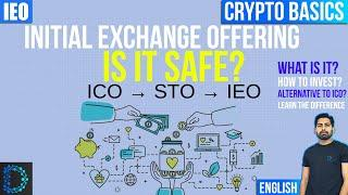 What Is an Initial Exchange Offering (#IEO) | IEO Vs ICO Vs STO | Learn the Basics | Explained [Eng]