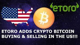 ETORO ADDS CRYPTO BITCOIN BUYING & SELLING IN THE US!!!