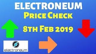 Electroneum Price Check - [ 8th Feb 2019 ] Inc Shills and Telegram Fapper of the week award.