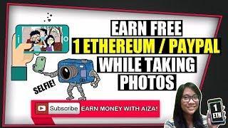 EARN FREE 1 Ethereum / Paypal while taking photos! (WHATSAROUND) by Aiza Mercado
