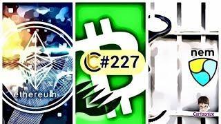 Ethereum - Ngày cập nhật Constantinople |  Craig Wright sẽ tấn công BCH ABC | NEM  tăng giá