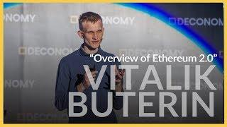 Vitalik Buterin, Overview of Ethereum 2.0