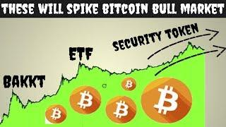 These 3 Things Will Spike Bitcoin Bull Market Run ( 2019 and Beyond)