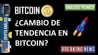 Análisis Bitcoin/Btc - ¿Cambio de TENDENCIA en Bitcoin?