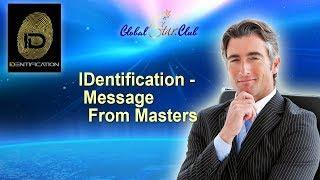 IDENTIFICATION - Message From Masters