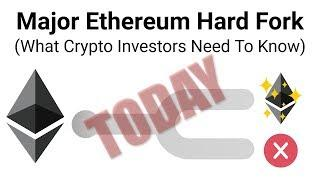 Major Ethereum Hard Fork TODAY (What Crypto Investors Need To Know)