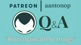 "Ethereum Q&A: ""Blockchain all the things"""