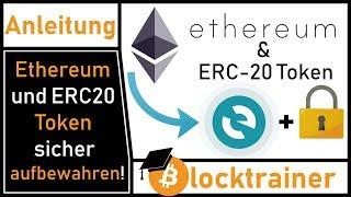 Anleitung: Ethereum und ERC20 Token sicher aufbewahren! (MyEtherWallet Anleitung!)