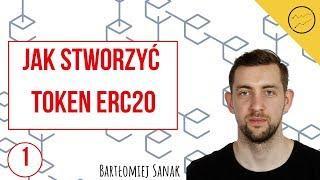 Jak stworzyć token ERC20, czym jest contract Ethereum   Programista Blockchain #1