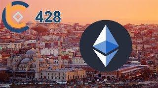 #428 - Ethereum Hardfork Istanbul | 3 lý do Ethereum vẫn là một nền tảng mạnh | Cập nhật Bitcoin ETF