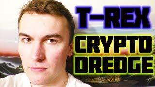 T-REX 0.8.4 / CRYPTODREDGE 0.13.0