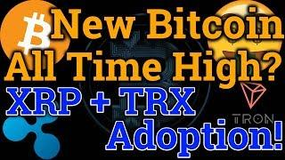 New Bitcoin ATH ($100,000?!) | Tron TRX + Ripple XRP Adoption! | BTC/Cryptocurrency Trading + News