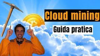☁⛏ Guida pratica al cloud mining di Bitcoin, Ethereum, Litecoin  (guida CryptoRevolutiontime #4)