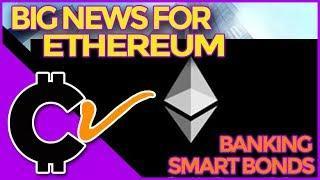 Episode #324 Big News For Ethereum- Smart Bonds