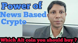 Why you should buy news based alts coin ? Understand Pump and Dump in crypto