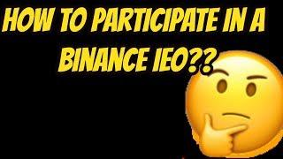 How to participate in a Binance IEO? 8 steps to complete in order to participate