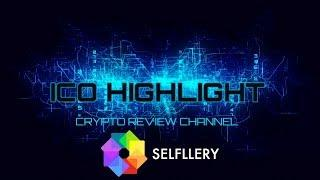 ICO Highlight - SELFLLERY